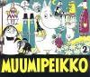 Muumipeikko 2 - Tove Jansson, Juhani Tolvanen, Anita Salmivuori