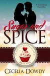 Sugar and Spice (The Bakery Romance Series Book 4) - Cecelia Dowdy