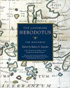 The Histories: The Landmark Herodotus - Herodotus