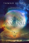 Prophecy Awakened - Tamar Sloan