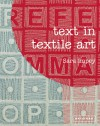 Text in Textile Art - Sara Impey