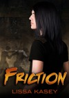 Friction (Dominion, #0.1) - Lissa Kasey