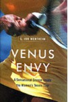 Venus Envy: A Sensational Season Inside the Women's Tennis Tour - L. Jon Wertheim