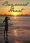 Bayward Heart - Bonnie Blythe