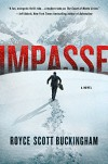 Impasse: A Novel - Royce Scott Buckingham