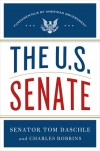 The U.S. Senate: Fundamentals of American Government - Tom Daschle, Charles  Robbins