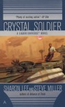 Crystal Soldier - Sharon Lee, Steve Miller