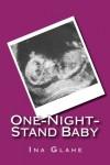 One-Night-Stand Baby - Ina Glahe