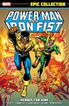 Power Man & Iron Fist Epic Collection: Heroes for Hire (Epic Collection: Power Man & Iron Fist) - Marvel Comics