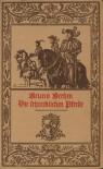 Die schrecklichen Pferde - Bruno Brehm