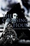 The Crossing Hour - Quoleena Sbrocca