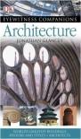 Architecture (Eyewitness Companions) - Jonathan Glancey