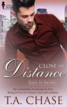 Close the Distance - T.A. Chase