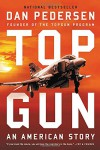 TOP GUN: An American Story - Dan Pedersen