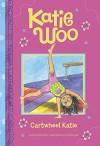 Cartwheel Katie (Katie Woo) - Fran Manushkin, Tammie Lyon