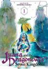 Juana and the Dragonnewts' Seven Kingdoms Vol. 1 - Kentaro Sato, Kiyohisa Tanaka