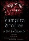 Vampire Stories From New England - Lawrence Schimel, Martin H. Greenberg