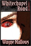 Whitechapel Road, A Vampyre Tale -