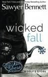 Wicked Fall (Wicked Horse) (Volume 1) - Sawyer Bennett
