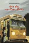 Der Bus von Rosa Parks - Fabrizio Silei, Maurizio A.C. Quarello, Sarah Pasquay