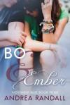 Bo & Ember - Andrea Randall