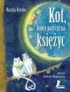 Kot, który patrzył na księżyc - Natalia Usenko, Jola Richter-Magnuszewska