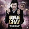 The Confessions of Dorian Gray: The Twittering of Sparrows - Gary Russell