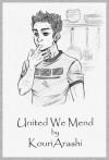 United We Mend - KouriArashi
