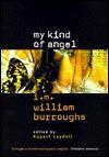 My Kind of Angel: I.M. William Burroughs - Rupert Loydell, Loydell