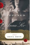 What Happened to Anna K. - Irina Reyn