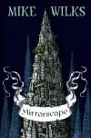 Mirrorscape - Mike Wilks