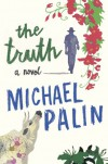Truth - Michael Palin