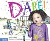 Dare! - Erin Frankel, Paula Heaphy