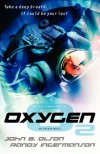 Oxygen - Writers Journey Edition - John B. Olson;Randy Ingermanson