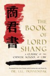 The Book of Lord Shang. a Classic of the Chinese School of Law. - Shang Yang, J.J.L. Duyvendak