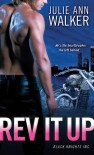 Rev It Up (Black Knights, Inc., #3) - Julie Ann Walker