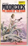 The Sword of Dawn - Michael Moorcock