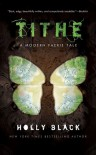 Tithe (The Modern Faerie Tales, #1) - Holly Black, Greg Spalenka