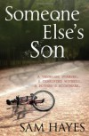 Someone Else's Son - Sam Hayes