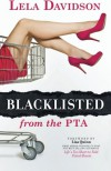 Blacklisted from the PTA - Lela Davidson