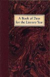 A Book of Days for the Literary Year - Neal T. Jones