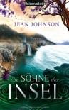 Die Söhne Der Insel: Roman - Jean Johnson, Nina Bader
