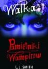 Walka (Pamiętniki wampirów, #2) - L.J. Smith