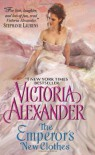 The Emperor's New Clothes - Victoria Alexander