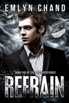 Refrain (Farsighted, #5) - Emlyn Chand
