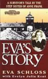 Eva's Story - 'Evelyn Julia Kent',  'Eva Schloss'