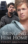 Bringing Him Home - Penny Brandon