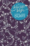 The World's Wife: Poems - Carol Ann Duffy