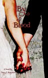 By Blood (By Blood #1) - Tracy E. Banghart