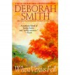 When Venus Fell - Deborah Smith